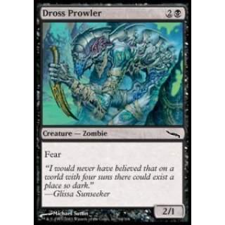 Dross Prowler