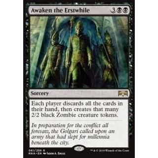 Awaken the Erstwhile