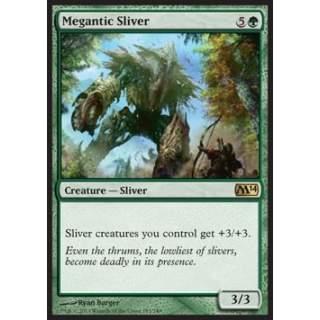 Megantic Sliver - FOIL